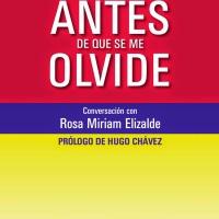 """Presentación de """"Antes de que se me olvide"""" de Alí Rodríguez Araque"""