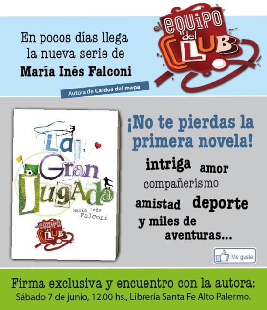 """Presentación de """"La gran jugada"""" de María Ines Falconi"""