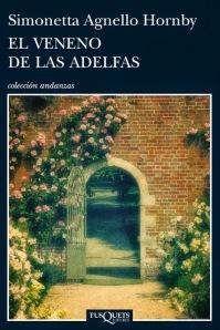 """Reseña: """"El veneno de las Adelfas"""" de Simonetta Agnello Hornby"""