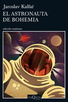 portada_el-astronauta-de-bohemia_jaroslav-kalfar_201702131918