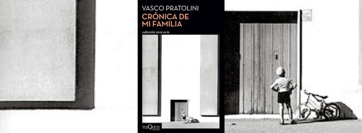Vasco Pratolini: la necesidad del testimonio