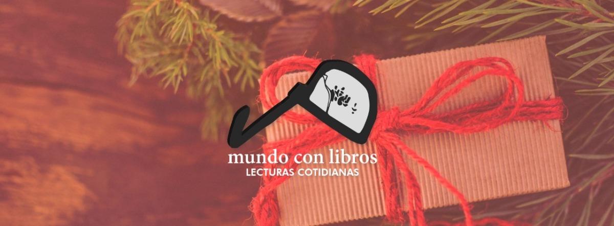 #LecturasNavideñas: Nuestros recomendados de fin de año